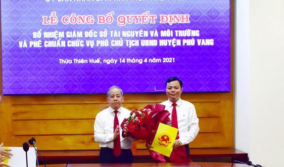 Ông Lê Bá Phúc giữ chức Giám đốc Sở TN&MT tỉnh Thừa Thiên Huế