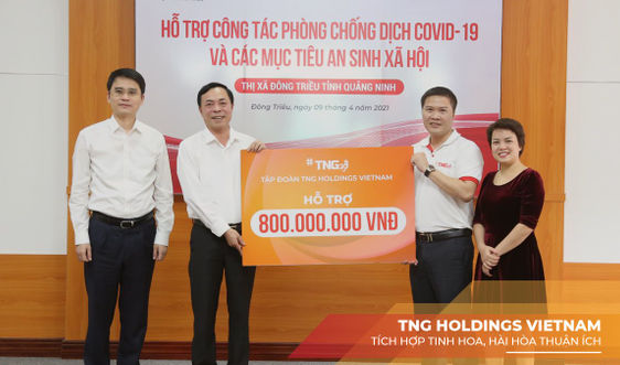 TNG Holdings Vietnam chung tay cùng tỉnh Quảng Ninh phòng chống dịch Covid-19