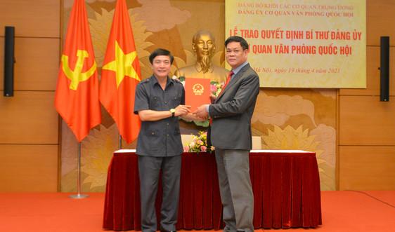 Trao Quyết định chỉ định Bí thư Đảng ủy cơ quan Văn phòng Quốc hội