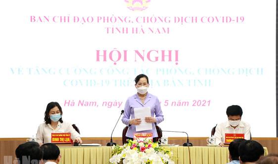 Hà Nam: Xem xét kỷ luật tổ chức, cá nhân vi phạm quy định phòng chống COVID-19
