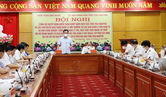 Thái Nguyên: Công bố Quyết định Kiểm toán năm 2020