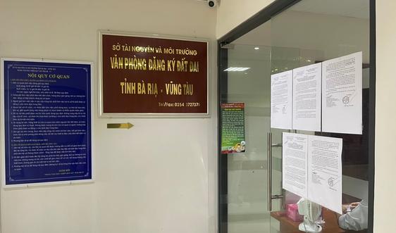 Văn phòng đăng ký đất đai tỉnh Bà Rịa – Vũng Tàu và các chi nhánh ngưng nhận hồ sơ trực tiếp