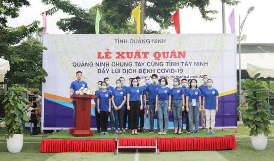 Đoàn cán bộ y tế Quảng Ninh lên đường hỗ trợ tỉnh Tây Ninh chống dịch Covid- 19