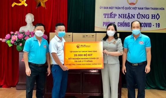 T&T Group tặng 50.000 bộ kít xét nghiệm nhanh Covid – 19 trị giá 7,5 tỷ đồng cho Thanh Hóa và Kiên Giang