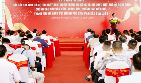 Quảng Ninh phát động thi đua cao điểm 100 ngày đêm hoàn thành 3 công trình trọng điểm
