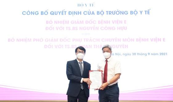 Bổ nhiệm tân Giám đốc và Phó Giám đốc phụ trách chuyên môn Bệnh viện E