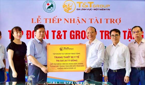 T&T Group tài trợ 20 tỷ đồng giúp Bệnh viện Đức Giang lập trung tâm ICU chống dịch COVID-19