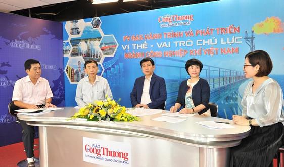 PV GAS phát huy vai trò chủ lực trong ngành công nghiệp Khí Việt Nam