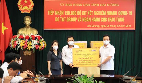 T&T Group và Ngân hàng SHB hỗ trợ tỉnh Hải Dương 150.000 bộ kit xét nghiệm nhanh trị giá gần 7 tỷ đồng