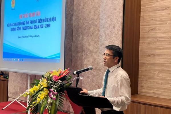 Tiếp tục hoàn thiện Kế hoạch hành động ứng phó BĐKH của ngành Công Thương