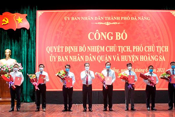 Đà Nẵng: Bổ nhiệm Chủ tịch, Phó Chủ tịch các quận và huyện đảo Hoàng Sa